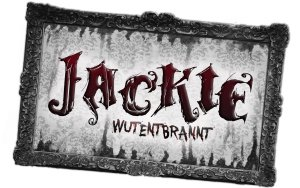 Show_Jackie_wutentbrannt